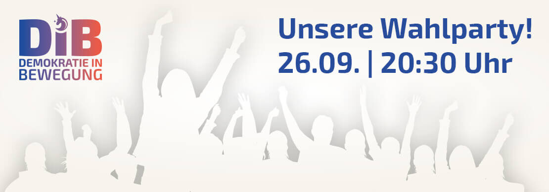 Wahlparty am 26.09.2021 um 20:30 Uhr